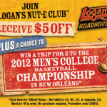 Join Logan's Roadhouse Nut-E club and get $5.00 off plus enter to win a basketball championship
