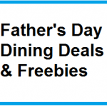 Father's Day Dining Deals & Freebies