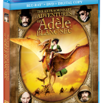 THE EXTRAORDINARY ADVENTURES OF ADÈLE BLANC-SEC on Blu-ray Combo Pack & DVD 8/13!!