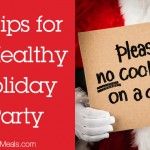 5 Tips for a Healthy Holiday Party