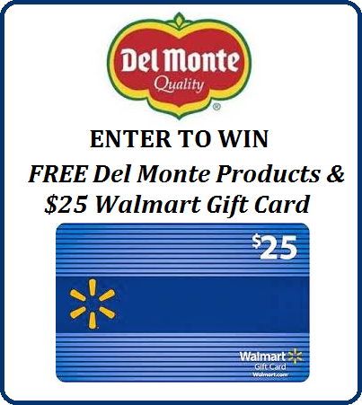 Del Monte $25 Walmart Gift Card Giveaway