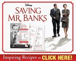 Saving Mr. Banks – Inspiring Recipes