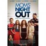 Every Mom Deserves A Moms' Night Out