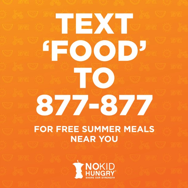 Text 'FOOD' to 877-877 For Free Summer Meals Near You