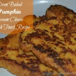 Oven Baked Pumpkin Cream Cheese French Toast Recipe