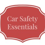 Car Safety Essentials