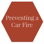 Preventing a Car Fire