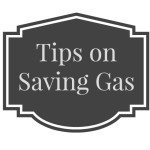 Tips on Saving Gas