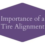 Importance of a Tire Alignment