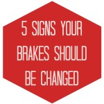 5 Signs For Brake Repair or Replacement