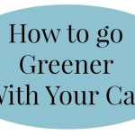 How to Improve MPG & Go Green With Your Vehicle