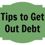 Tips to Get Out of Your Debt Problem