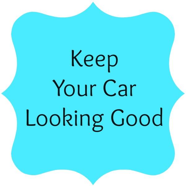 Keep Your Car Looking Good