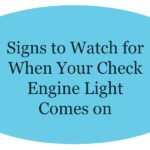 Signs to Watch for When Your Check Engine Light Comes on