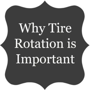 Why Tire Rotation is Important