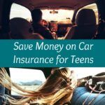 Save Money on Car Insurance for Teens