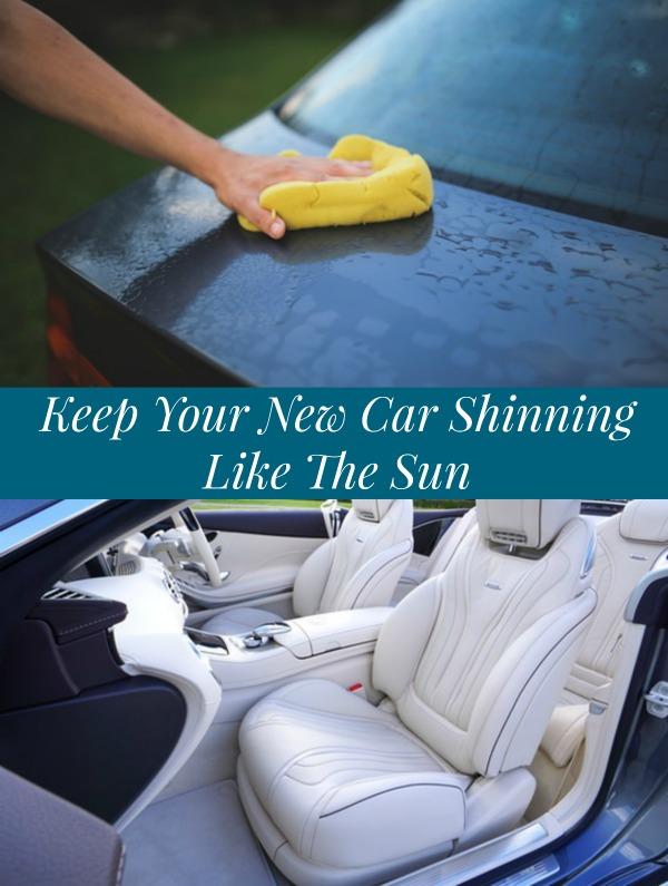 Keep Your New Car Shinning Like The Sun