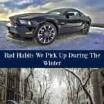 Bad Habits We Pick Up During The Winter