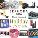 Sephora 2016 Most Wanted Holiday Gifts And Sets