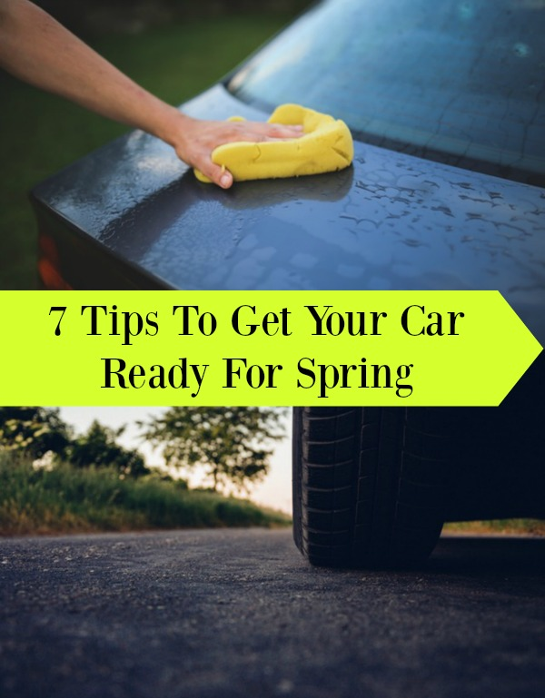 7 Tips To Get Your Car Ready For Spring