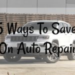 5 Ways To Save On Auto Repair