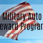 Military Auto Reward Program