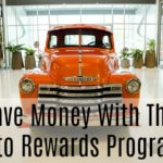 Save Money With This Auto Rewards Program