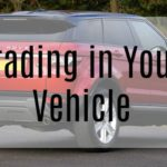 Trading in Your Vehicle