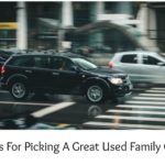 Tips for Picking a Good Used Family Car