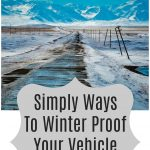 Simply Ways To Winter Proof Your Vehicle