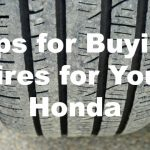 Tips for Buying Tires for Your Honda